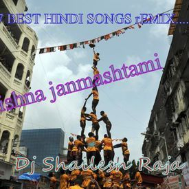 2017 Best Mix hindi songs +Full Desi Dance Mix+By Dj Shailesh Raja