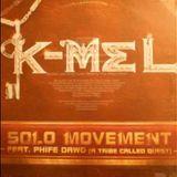 Dj Shawne - K-Mel ft Phife Dawg...Solo Movement (Dj Shawne Remix) DreamLife Beat Cover Art