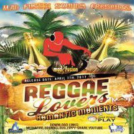 Reggae Lovers Romantic Moments 2017