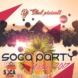 SOCA PARTY MIXTAPE 2017-DJ SHOL