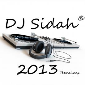 DJ Sidah - DJ Sidah 2013's Remixes Cover Art