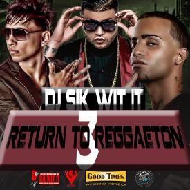 Return 2 Reggaeton Vol 3