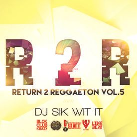 Return 2 Reggaeton Vol 5