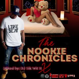 The Nookie Chronicles 10 (Throwback Edition)