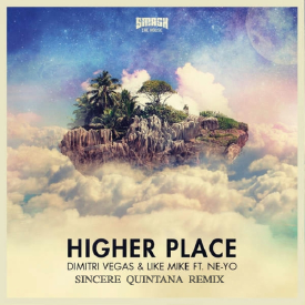 Higher Place (Sincere Quintana Remix)
