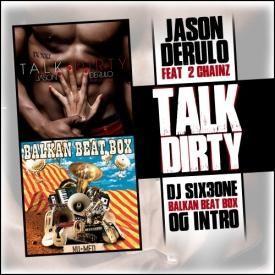 Talk Dirty (DJ SIX3ONE Balkan Beat Box OG INTRO)