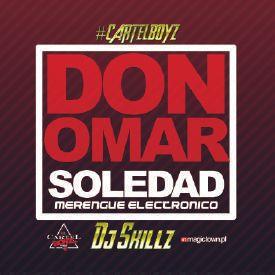 Don Omar - Soledad (Merengue Electronico Remix) (Prod. By Dj Skillz)