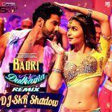 Dj SkR Shadow - Badri Ki Dulhania Remix-DJ SkR Shadow Cover Art