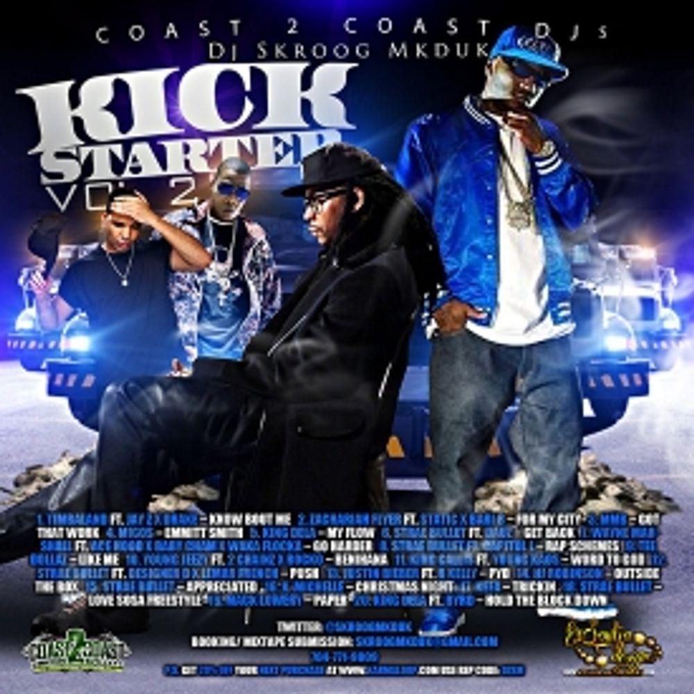 Kick Starter Vol. 2 By Jay Z, Drake