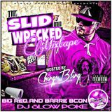 DJ SLOW POKE - BIG RED AND BARBACOA  THA MIXTAPE  SLID AND  WRECKED Cover Art