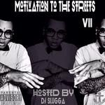 DJ Slugga - Motivation To The Streets 7 Cover Art