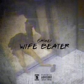 Wife Beater (Prod. by The Colleagues)