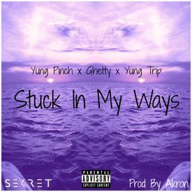 Stuck In My Ways Prod by Akron