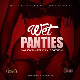WET PANTIES THE MIXTAPE