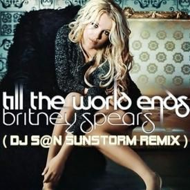 Till The World Ends 2013 (Dj S@n Sunstorm Remix)