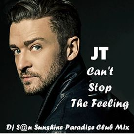 Can't Stop The Feeling (Dj S@n Sunshine Paradise Club Mix)
