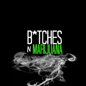 Bitches And Marijuana / Ft TyGa, SchooLboy Q / RetwiSt  DJ TopDoG HiP HoP