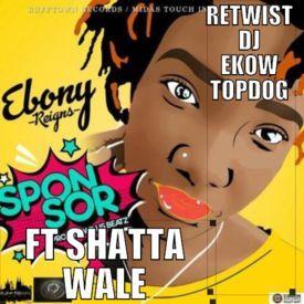 SpoNsor / Ft Shatta WaLe / LiL JoN Hypped Dj eKoW TopDoG GhanaiaN A