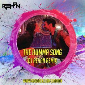 The Humma Song (OK JAANU) Dj Rehan 2K17 Remix
