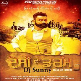 Desi Da Drum ReFix - Amrit Maan - Dj Sunny - Latest Punjabi Songs 2015