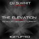 DJ S.WHiT presents The Elevation Vol. 1