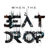 DJ TeeOh - When the Beat Drop Cover Art