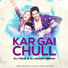 KAR GAYI CHULL - K&S - BADSHAH - DJ TENS & DJ SAGAR REMIX