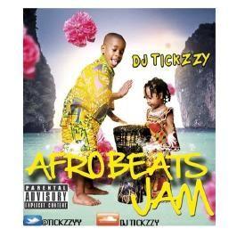 NEW AFRO BEATS MIX  (AFROBEATS-JAM)(DJ @TICKZZYY)