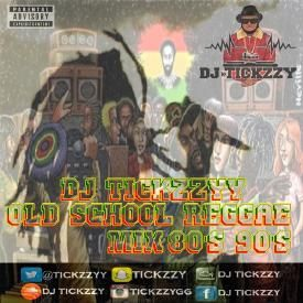 OLD SCHOOL REGGAE  MIX 80'S 90'S BY @Tickzzyy