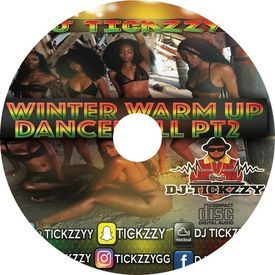DANCEHALL/BASHMENT (WINTER WARM UP) PART2 MIX BY DJ @TICKZZYY