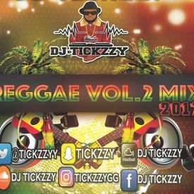 REGGAE VOL.2 MIX 2017 BY DJ @TICKZZYY