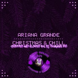 ariana-grande-wit-it-this-christmas-chopped-slowed-by-dj-tramaine713
