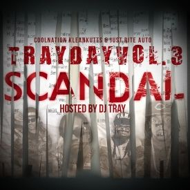 "DJ Tray - TrayDay Vol.3 ""SCANDAL"" Cover Art"