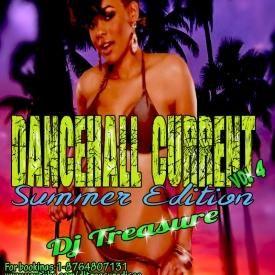 DJ Treasure Dancehall Current Vol. 4 [Summer Edition]