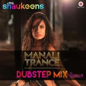 Manali Trance [Dubstep Mix] - DJ USMAN