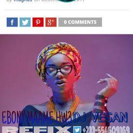 Ebony-Maame-Hw3(DJ Vegan Refix