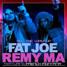 All The Way Up (Ft. French Montana)