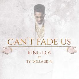 Can't Fade Us (Ft. Ty Dolla $ign) (Prod. By DJ Mustard)