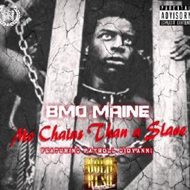 Mo Chains Than A Slave