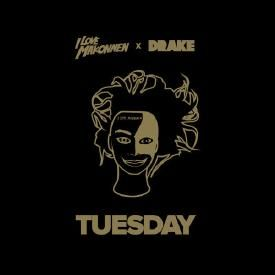 Tuesday (Ft. Drake)