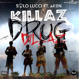Killaz & Drug Dillaz (Ft. Akon)
