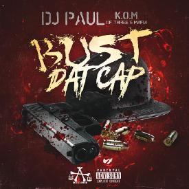 Bust Dat Cap [Prod. By DJ Paul]