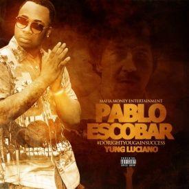Pablo Escobar [Prod. By Doobie Bandz]