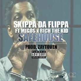 Safe House (Ft. Migos & Rich The Kid)