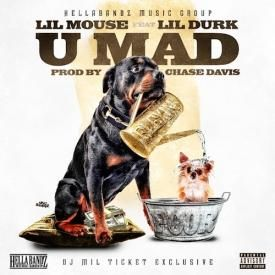 U Mad (Ft. Lil Durk)