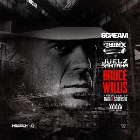 Bruce Willis (Ft. Juelz Santana & Dj Scream)