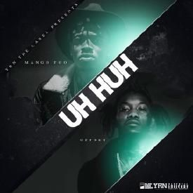 Uh Huh (Ft. Offset)