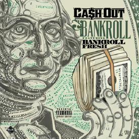 Bankroll (Ft. Bankroll Fresh)