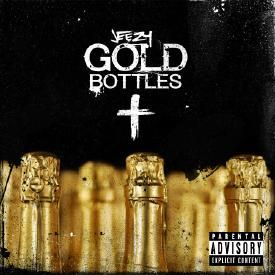 Gold Bottles [Prod. By London]