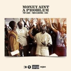 Money Ain't A Problem [REMIX] (Ft. French Montana & Chinx)